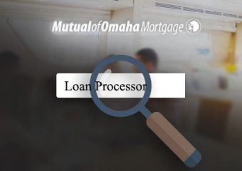 Mutual of Omaha Mortgage in Ormond will be looking to hire a Loan Processor